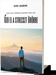 Stresszoldó meditáció 5 perc alatt: űzd el a stresszt örökre
